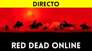 STREAMING español RED DEAD ONLINE BETA - Ya está aquí el MULTIJUGADOR de RED DEAD REDEMPTION 2