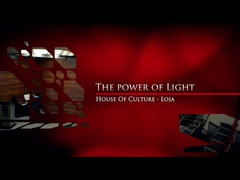 CCE Loja -  Power of light (Documentary)