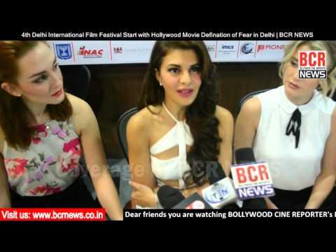 "4th Delhi International Film Festival Start with Movie ""Definition of Fear"" in Delhi | BCR NEWS"