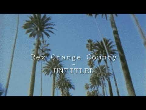 rex-orange-county---untitled-(lyrics)