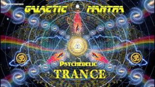 New BEST Progressive PsyTrance MIX 2017 - Galactic Mantra [Лучший прогрессив Psy транс 2017]