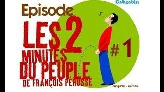 Les Deux Minutes du Peuple - Partie 1