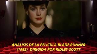 Análisis de la película Blade Runner (1982) dirigida por Ridley Scott