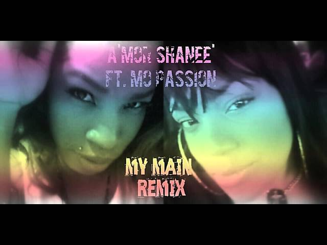 MY MAIN Mila J Remake By A'mor Shanee' ft Mo Passion