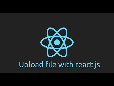 React Js tutorial - upload file example