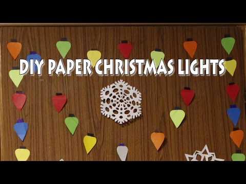 DIY Paper Christmas Lights   Christmas decorations