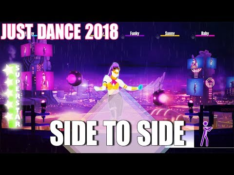 🌟 Just Dance 2018: Side to Side by...