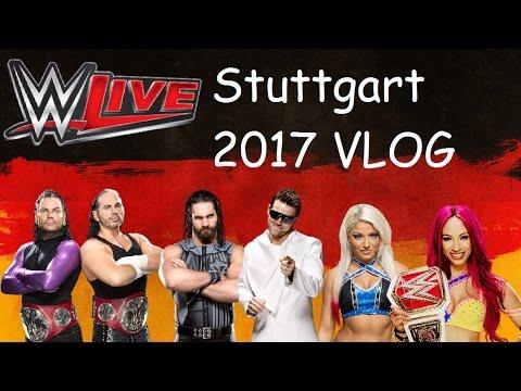 WWE Live 2017 - Stuttgart || Vlog || Der schönste Tag meines Lebens! :)