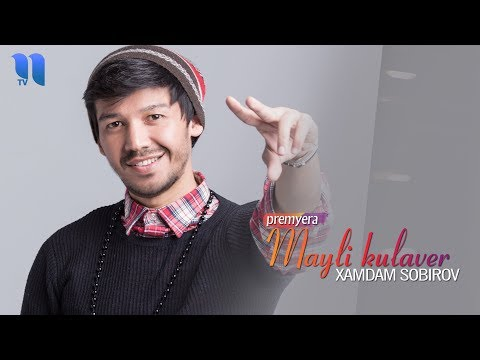 Xamdam Sobirov - Mayli kulaver | Хамдам Собиров - Майли кулавер (music version)