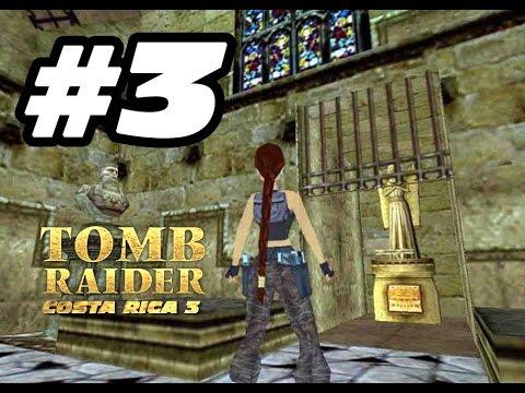 003 Tomb Raider Costa Rica Ep.3 [IvánTRFan for CGTV Broadcast] @IvanTRFan