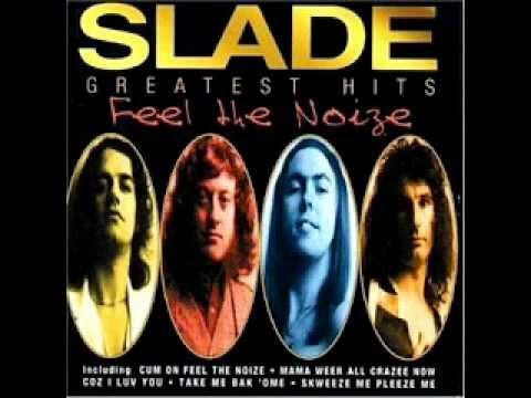 Everyday Slade