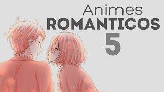 Recomendaciones animes 5 [románticos]