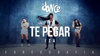 Te Pegar - IZA - Coreografia | FitDance TV