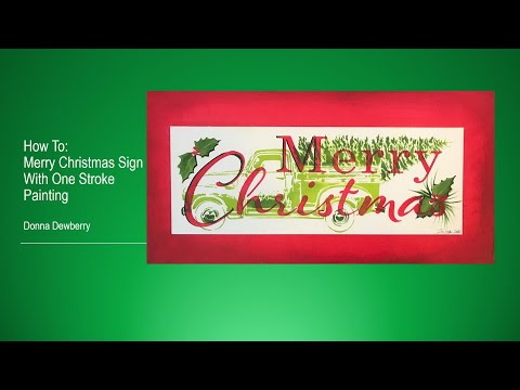 FolkArt One Stroke: Relax and Paint With Donna – Merry Christmas Sign | Donna Dewberry 2020