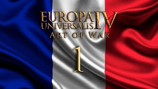 Europa Universalis IV -1- France Art of War