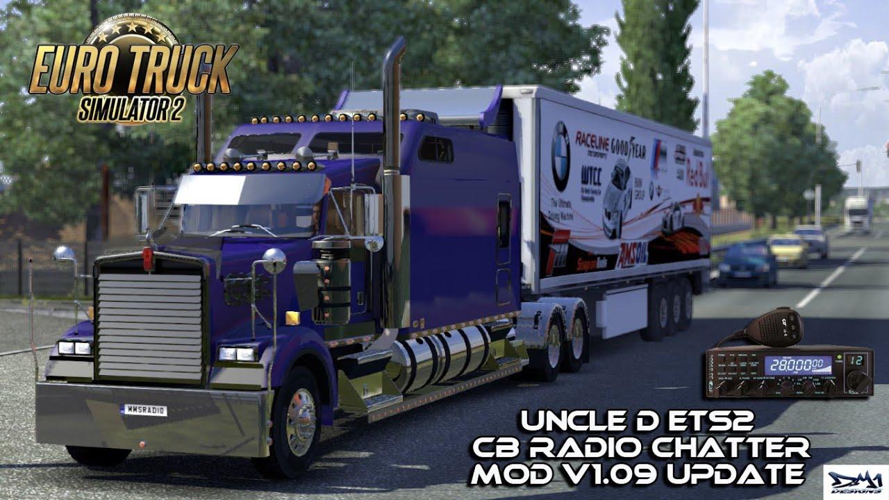 Uncle D ETS2 CB Radio Chatter v 1 09 | ETS 2 mods