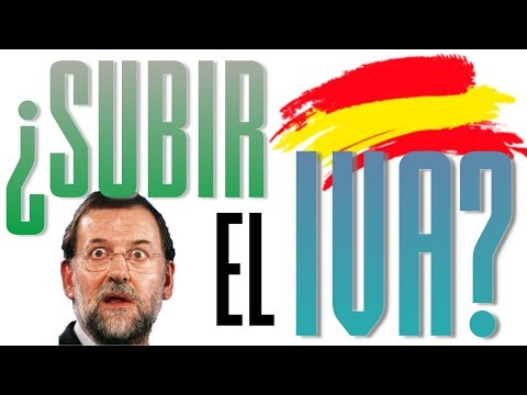 ¿SUBIR EL IVA EN ESPAÑA?