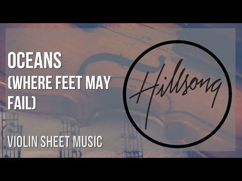 EASY Violin Sheet Music: How to play Oceans (Where Feet May Fail) by Hillsong United