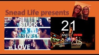 Filmkritik: 21 AND OVER und STUCK IN LOVE