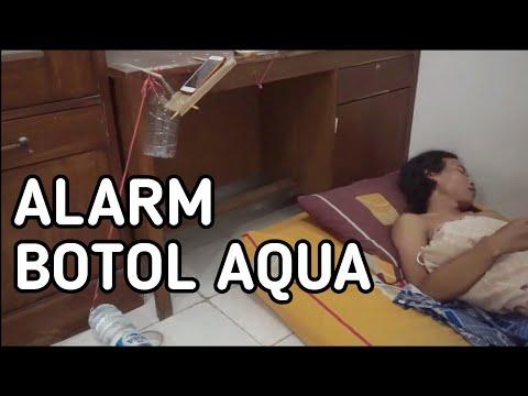 Alarm Anti Mainstream Dari Botol Aqua | Mr. E #1