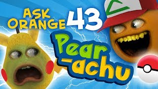 Annoying Orange - Ask Orange #43: Pear-achu!