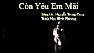 Còn Yêu Em Mãi - Nguyễn Trung Cang