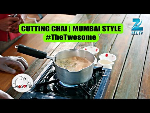 How to make Cutting Chai   Mumbai Style