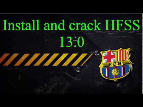 How to download and install HFSS 13 0 Tutorial antenna design