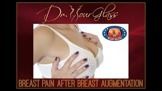 Breast Pain After Breast Augmentation