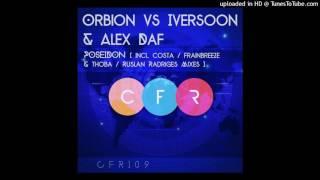 Orbion vs Iversoon & Alex Daf - Poseidon (Ruslan Radriges Remix)♫ Trance Family Georgia(TFG)♫