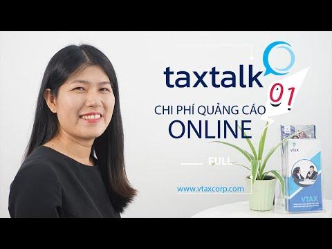 #1 Quyết toán chi phí quảng cáo online trên Mạng xã hội | TAXTALK | Vtax Corp