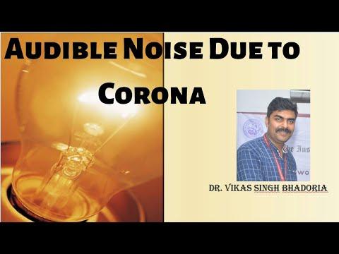Audible Noise Due to Corona