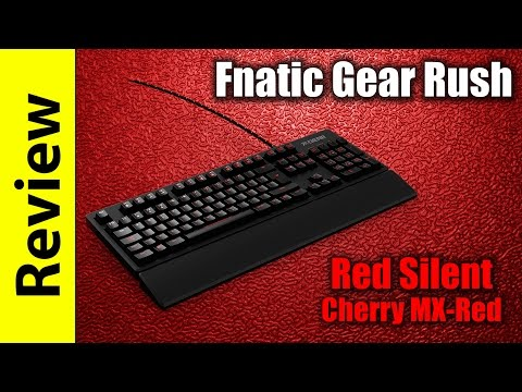 Fnatic Gear Rush Red Silent Review | Cherry MX Silent Red