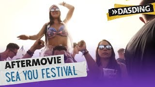 Aftermovie: SEA YOU FESTIVAL, du warst so heiß! | DASDING