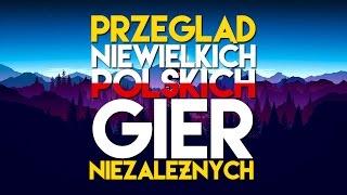 Przegląd Niewielkich Polskich Gier Niezależnych