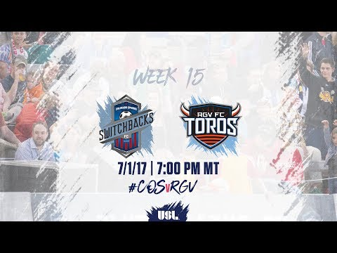 USL LIVE - Colorado Springs Switchbacks FC vs Rio Grande Valley FC 7/1/17