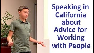 Speaking in California About Advice for Working with People