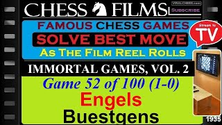 Chess: Immortal Games, Vol. 2 (#52 of 100): Engels vs. Buestgens