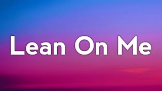 Sandro Cavazza - Lean On Me (Lyrics)