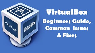 All about VirtualBox & Common issue fixes (Shared Drive, Copy Paste, Full Screen & Mouse Issues)