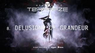 Teramaze - Delusion Of Grandeur (Her Halo)