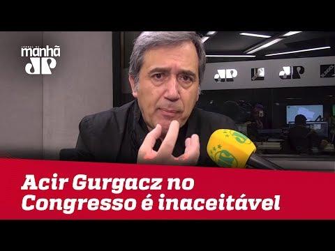 Autorização para Acir Gurgacz trabalhar no Congresso é inaceitável | Marco Antonio Villa