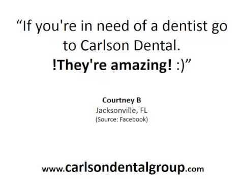Carlson Dental Group – REVIEWS – Jacksonvile, FL Orthodontist Reviews