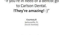 Carlson Dental Group – REVIEWS – Jacksonvile, FL Orthodontist Reviews