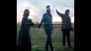 "Gaël Rouilhac ""Waterworks"" - Cape Cod Live"