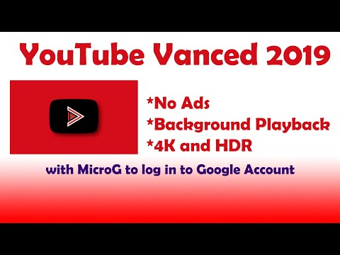 YouTube Vanced APK 2019, Watch YouTube WITHOUT ADS!