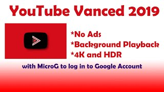 youtube vanced how to install on android 2019 non root