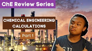 ChE Review Series | Chemical Engineering Calculations Part 1 (Material Balances W/ Reaction)