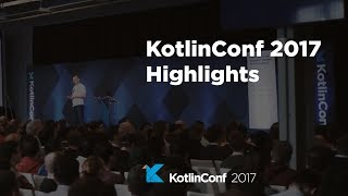 KotlinConf 2017 - Highlights