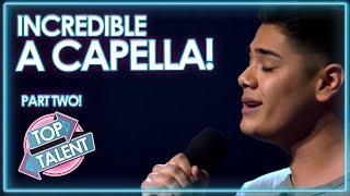 AMAZING A CAPELLA On X Factor, Got Talent and Idols! PART TWO | Top Talent